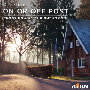 Decisions: Choosing to life on or off base with AHRN.com