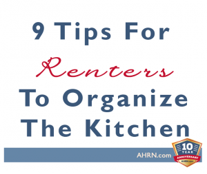 9 Tips For Kitchen Organization at AHRN.com