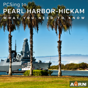 Joint Base Pearl Harbor-Hickam – What You Need To Know