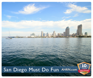 San Diego Must Do Fun with AHRN.com