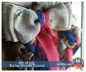 Create Your Own 4th of July Burlap Wreath with AHRN.com