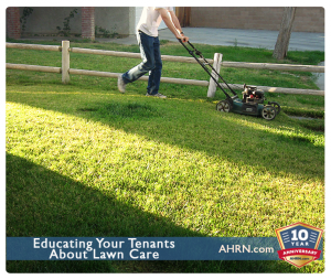Educating Your Tenants About Lawn Care with AHRN.com