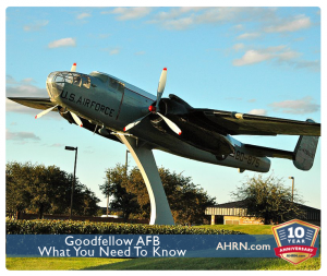 Goodfellow AFB - What You Need To Know on AHRN.com