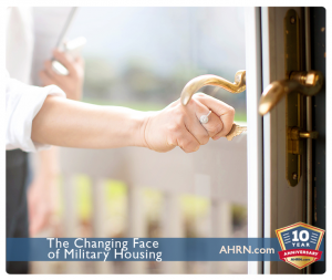 The Changing Face Of Military Housing with AHRN.com