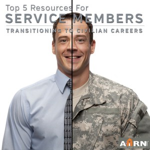 Top 5 Resources for Service Members Transitioning To Civilian Careers with AHRN.com