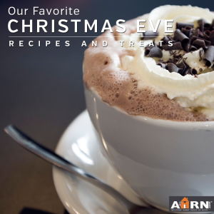 Our Favorite Christmas Eve Recipes and Treats with AHRN.com
