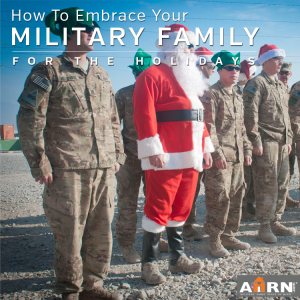 Embrace Your Military Family During The Holidays with AHRN.com