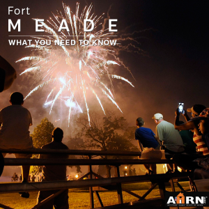 Fort Meade - What You Need To Know with AHRN.com
