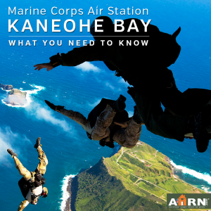 MCAS Kanoehe Bay - What You Need To Know with AHRN.com