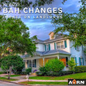 2015 BAH Change and the impact on military community landlords with AHRN.com