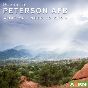 Peterson AFB - What You Need To Know with AHRN.com