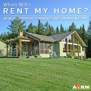 When Can I Expect To Rent My Home with AHRN.com?