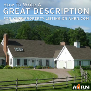 How to Write a Great Description for Your Property Listing on AHRN.com