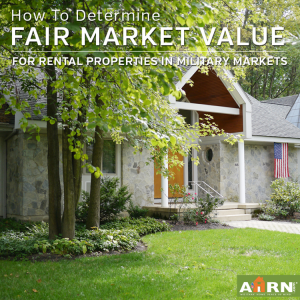 How To Determine Fair Market Value For Your Military Market Rental Property with ahrn.com