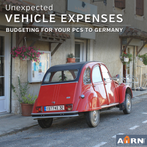 How budget for unexpected vehicle expenses during your PCS to Germany with AHRN.com