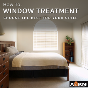 Choose the best window treatment for your style with AHRN.com
