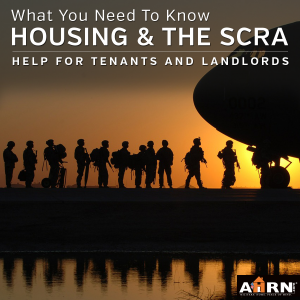Housing & The SCRA - what you need to know with AHRN.com