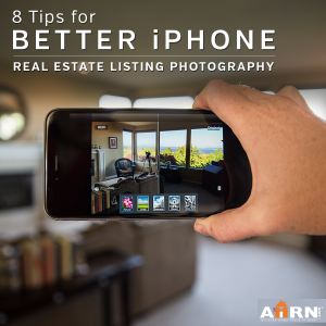 8 Tips for better iphone real estate photography with AHRN.com