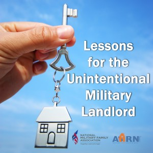 Lessons for the Unintentional Military Landlord with AHRN.com