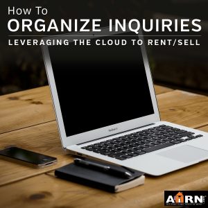 How to organize inquires by leveraging the cloud the rent/sell your listing with AHRN.com
