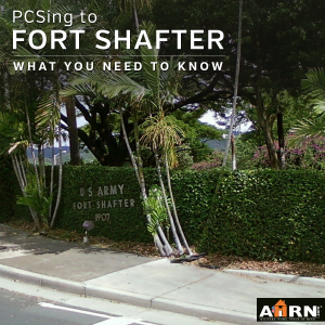 PCSing to Ft Shafter? What you need to know with AHRN.com