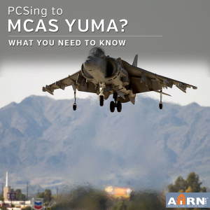 PCSing to MCAS Yuma? Here's what you need to know with AHRN.com