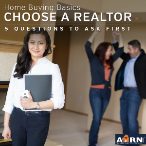 5 Questions To Ask When Choosing Your Realtor with AHRN.com