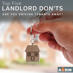 The Top FIve Landlord Don'ts - Are you driving tenants away? with AHRN.com