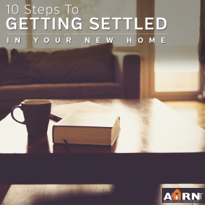 10 Steps To Getting Settled in Your New Home on AHRN.com