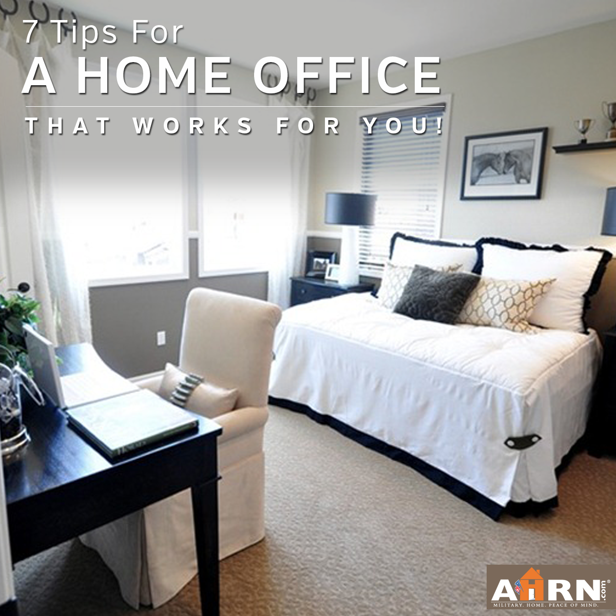 7 Tips For A Home Office That Works For You with AHRN.com | AHRN.com