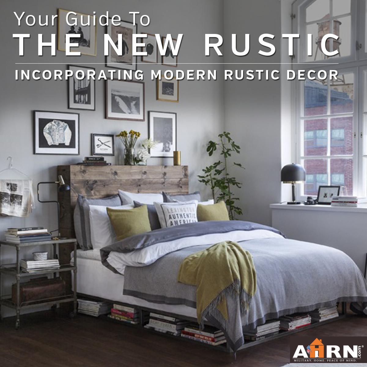 Modern Classic And Rustic Bedrooms: Your Guide To The New Rustic Decor