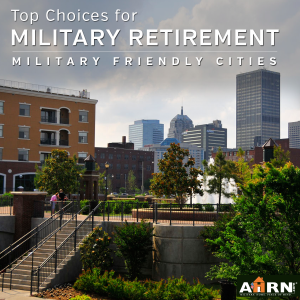 Most popular military friendly cities for retirement with ahrn.com