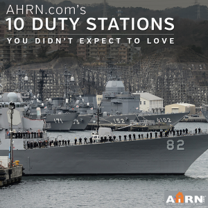 10 Duty Stations You Didn't Expect To Love with AHRN.com