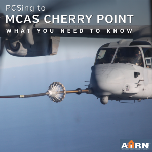 PCSing to MCAS Cherry Point? What you need to know with AHRN.com