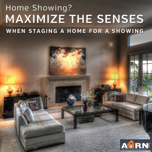 How to maximize the senses when staging your home for sale or rent with AHRN.com