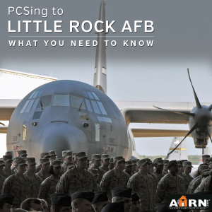 What you need to know when PCSing to Little Rock AFB with AHRN.com