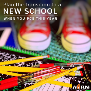 How to prepare for the transition to a new school when you PCS with AHRN.com
