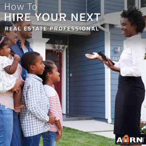 How to hire the right real estate professional with AHRN.com
