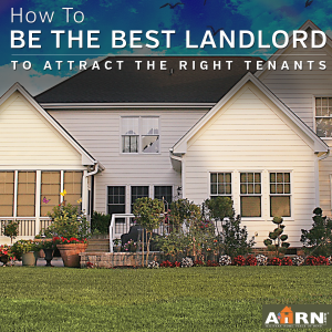 Be The Best Landlord to attract the right tenants with AHRN.com