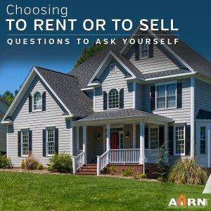 To Rent or To Sell – Questions to Ask Yourself
