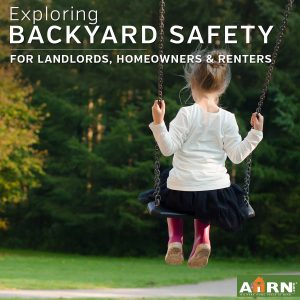 Backyard Safety for landlords with AHRN.com