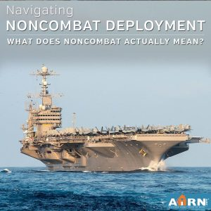 Navigating A Non-Combat Zone Deployment