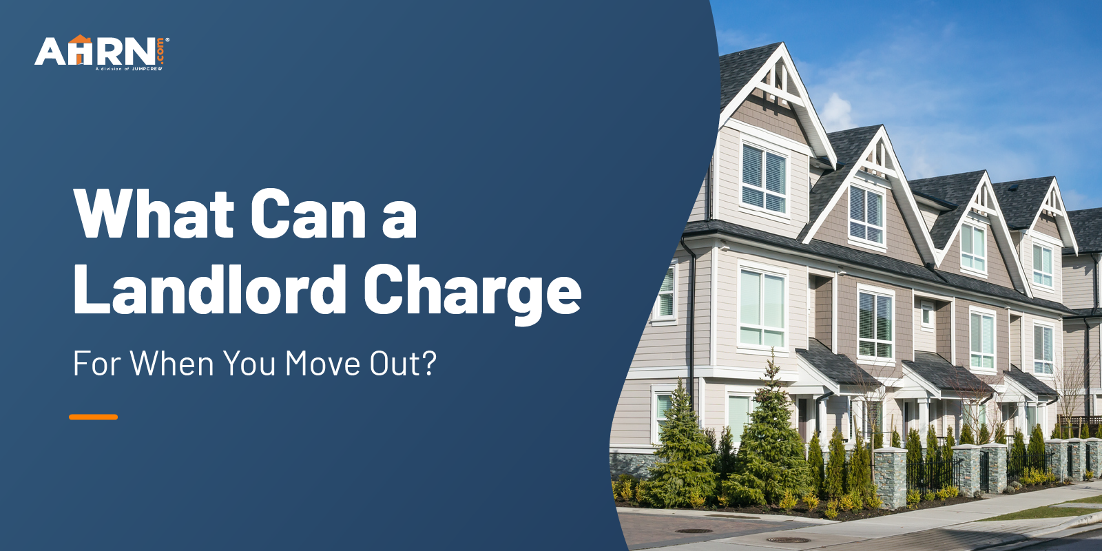 What Can a Landlord Charge For When You Move Out?
