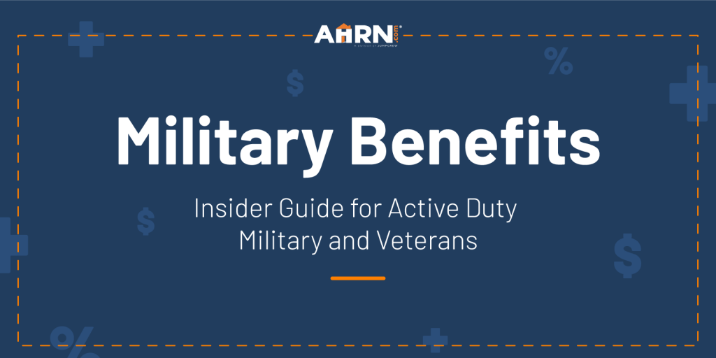 Hero Image - Military Benefits: Insider Guide for Active Duty Military and Veterans