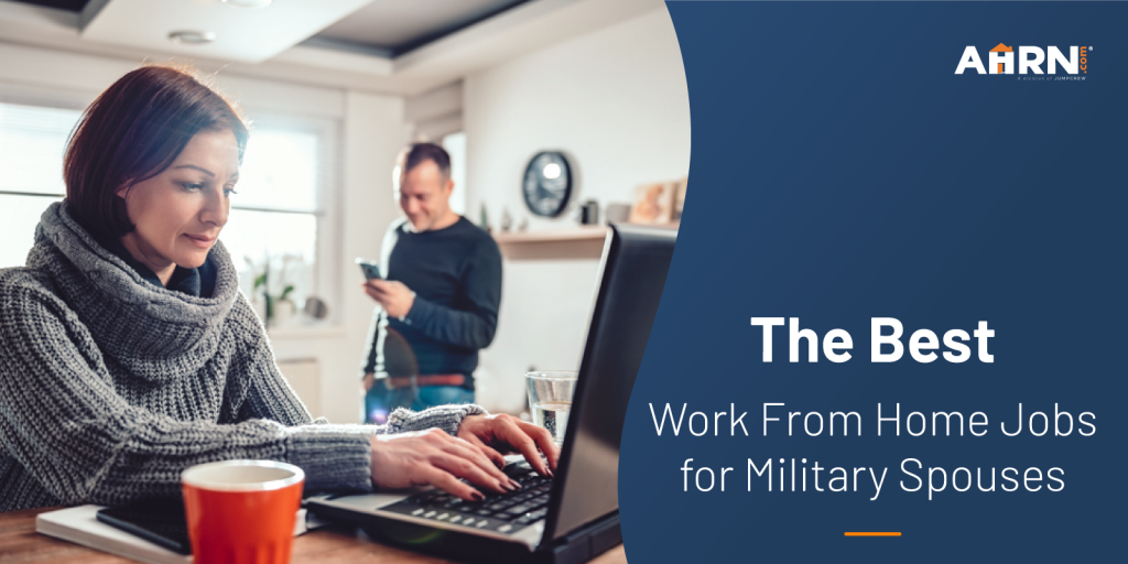 The Best Work From Home Jobs for Military Spouses