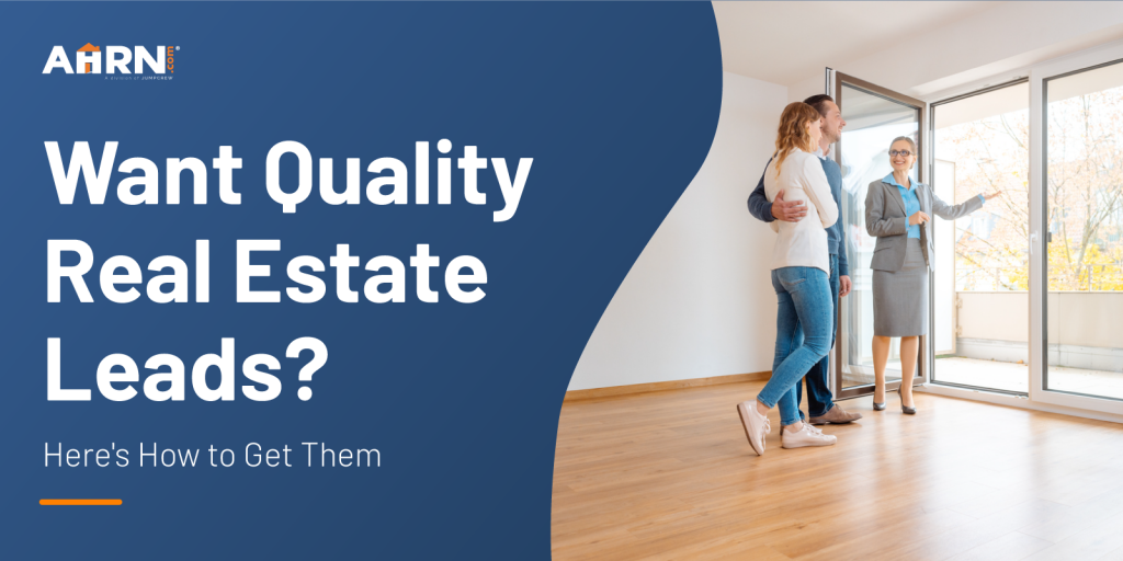Hero image: Want Quality Real Estate Leads? Here's How to Get Them