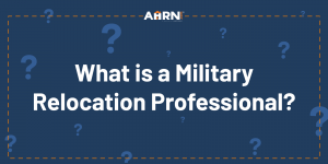 Hero image: What is a Military Relocation Professional?