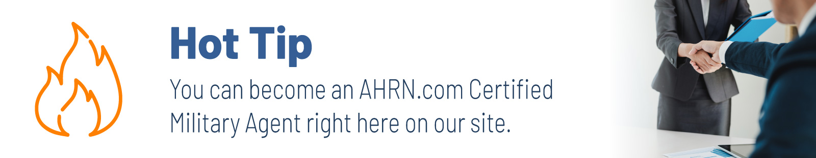 You can become an AHRN.com Certified Military Agent right here on our site.