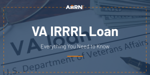 Image: VA IRRRL Loan: Everything You Need to Know