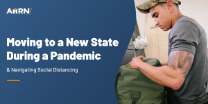 Moving to a New State During a Pandemic & Navigating Social Distancing